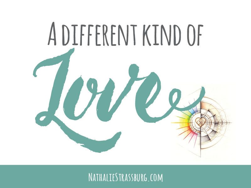 A different kind of love - by Nathalie Strassburg
