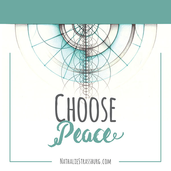Choose Peace by Nathalie Strassburg