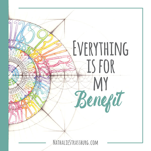 Everything is for my benefit by Nathalie Strassburg