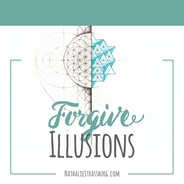 Forgive Illusion by Nathalie Strassburg