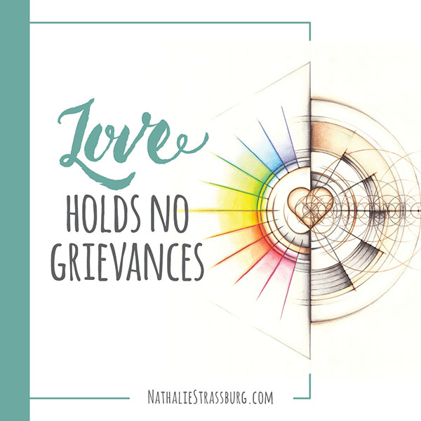 Love holds no grievances by Nathalie Strassburg