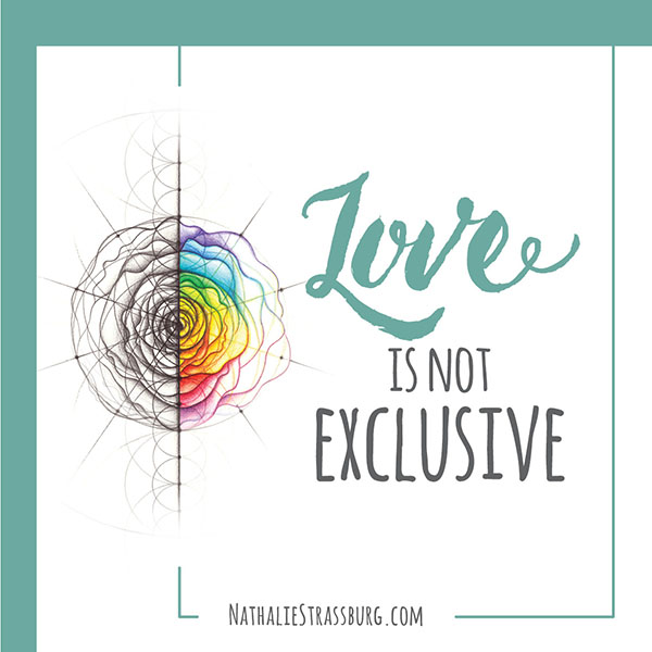 Love is not exclusive by Nathalie Strassburg