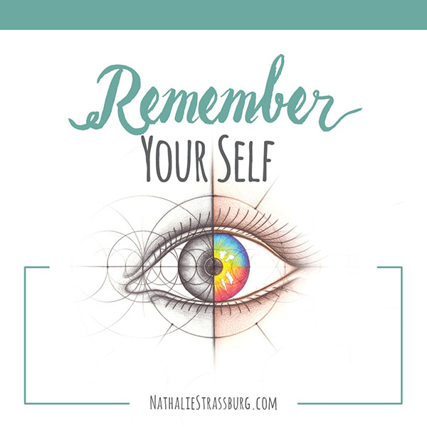 Remember your Self by Nathalie Strassburg