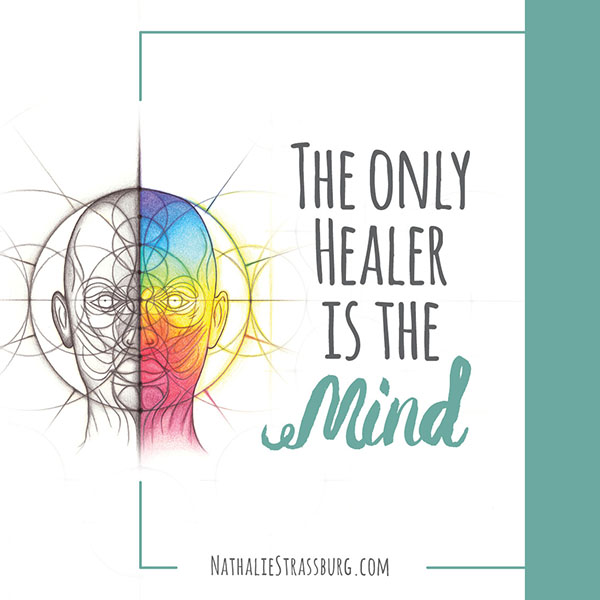 The only healer is the mind by Nathalie Strassburg