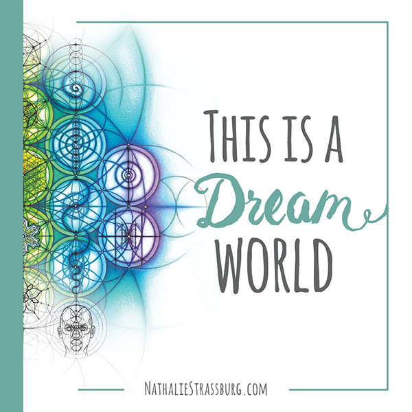 This is a Dream World by Nathalie Strassburg