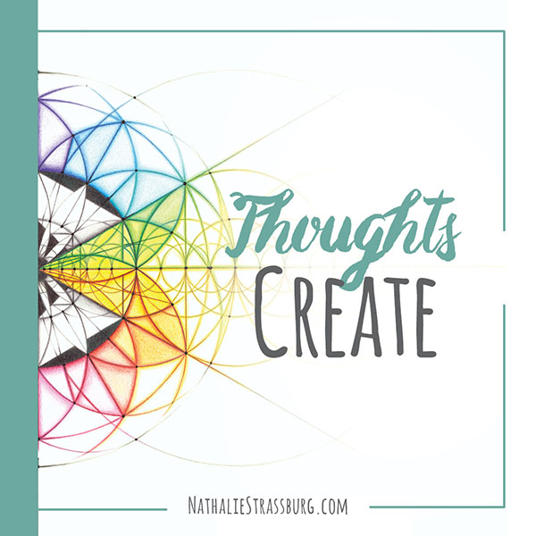 Thoughts Create by Nathalie Strassburg