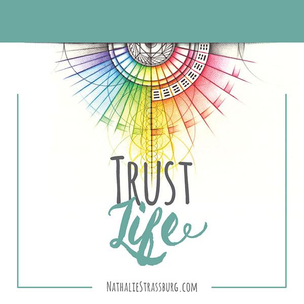 Trust Life by Nathalie Strassburg