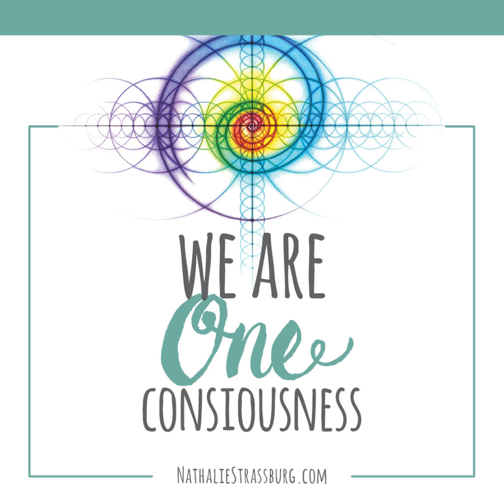 We are One Consciousness by Nathalie Strassburg